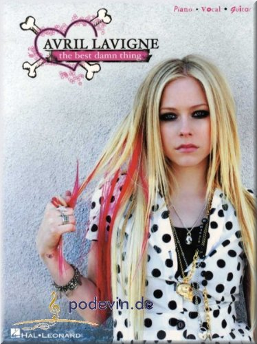 the-best-damn-thing-avril-lavigne-songbook-klavier-gesang-gitarre-noten-musiknoten