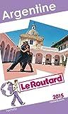 Guide du Routard Argentine 2015