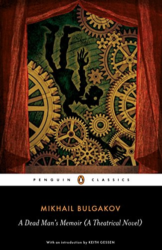 A Dead Man's Memoir: A Theatrical Novel (Penguin Classics)