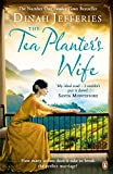 Front cover for the book The Tea Planter's Wife by Dinah Jefferies