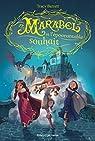 Marabel, tome 2 : Marabel et l'épouvantable souhait par Barrett
