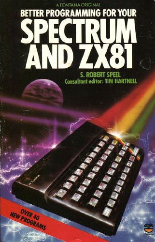 Better Programming for Your Spectrum and Z.X.81 (Fontana computer books)