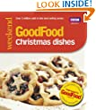 Good Food: 101 Christmas Dishes (Tried-and-Tested Recipes)