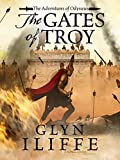 The Gates of Troy (Adventures of Odysseus Book 2)