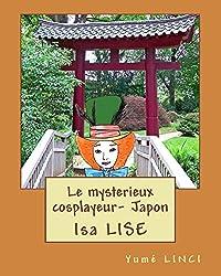 Le mysterieux cosplayeur- Japon