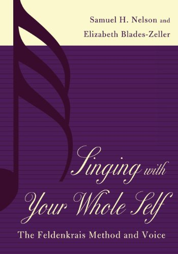 singing-with-your-whole-self-the-feldenkrais-method-and-voice