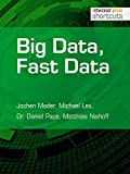 Big Data, Fast Data (shortcuts 195)