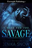 A Mate for the Savage (English Edition)