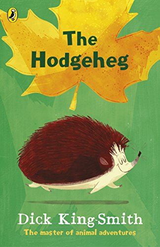 The Hodgeheg por Dick King-Smith