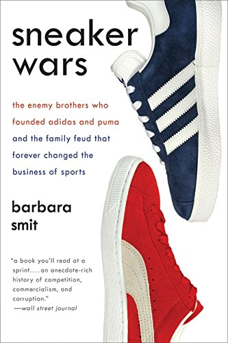 sneaker-wars-the-enemy-brothers-who-founded-adidas-and-puma-and-the-family-feud-that-forever-changed