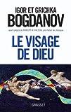 Le visage de dieu (Documents Français) (French Edition)