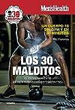 Los 30 malditos (Men's Health): El entrenamiento de alta intensidad (HIIT) definitivo (Deportes y naturaleza)