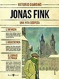 Una vita sospesa. Jonas Fink