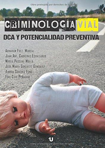 Criminología vial, dca y potencialidad preventiva