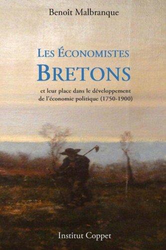 Les economistes bretons par Benoît Malbranque