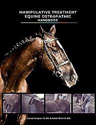 Manipulative Treatment Equine Osteopathic Handbook (English Edition)