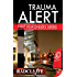 Trauma Alert (English Edition)