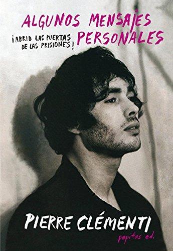 Algunos mensajes personales por Pierre Clémenti