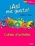 Espagnol 1re ann�e Asi me gusta! : Ca...