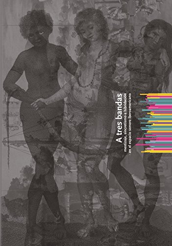 A tres bandas : mestizaje, sincretismo e hibridación en el espacio sonoro iberoamericano par Albert Recasens Barberá
