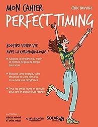 Mon cahier Perfect timing par Cécile Neuville