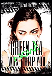 Green Tea Won't Help You Now!: A Billionaire On Board Romance (Jet Set Chronicles Book 2) (English Edition)