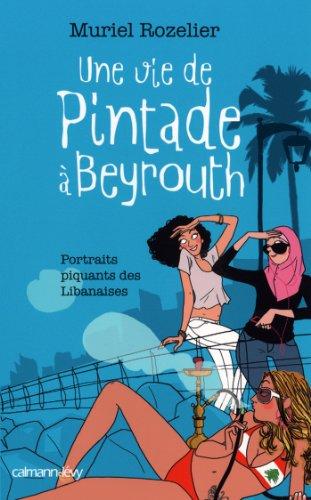 Une vie de pintade à Beyrouth (Documents, Actualités, Société)