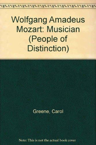 Wolfgang Amadeus Mozart: Musician (People of Distinction)