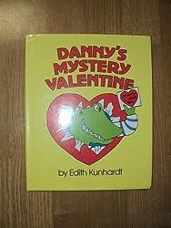 Danny's Mystery Valentine by Edith Kunhardt (1987-08-06)