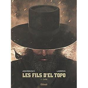 Les Fils d'El Topo - Tome 01: Caïn