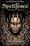 Spellforce. Shaikan Zyklus: Buch 1. Windflüsterer