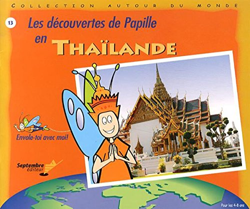 Les découvertes de Papille en Thaïland...