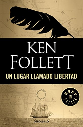 Un lugar llamado libertad (BEST SELLER) por Ken Follett