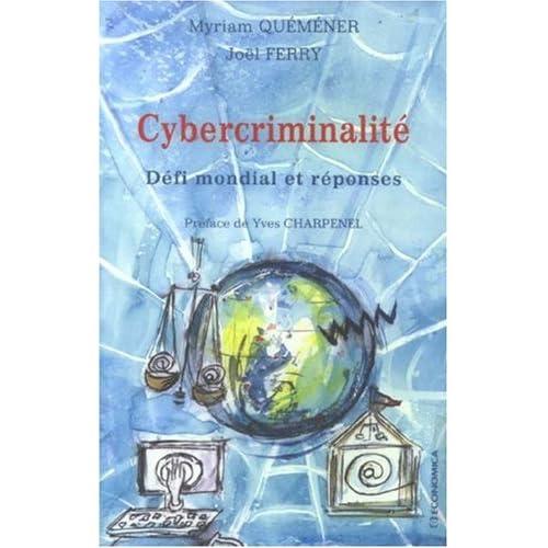 Cybercriminalité : Défi mondial et réponses