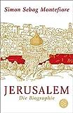 Jerusalem: Die Biographie - Simon Sebag Montefiore