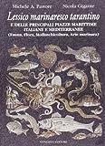 Lessico marinaresco tarantino e delle principali piazze marittime italiane e mediterranee. Fauna, flora, molluscicoltura, arte marinara