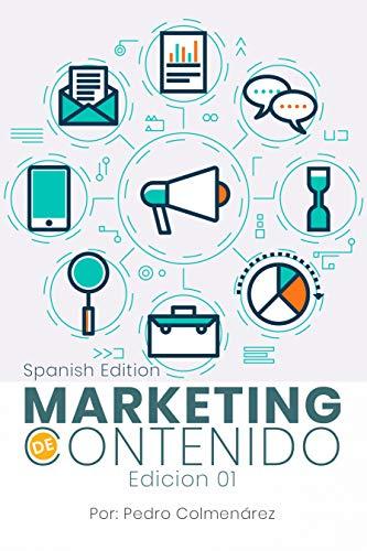 Marketing de contenidos: Edicion 01 (con notas) de [Colmenarez, Pedro]