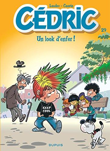 Cédric - tome 29 - Un look d'enfer ! par Cauvin