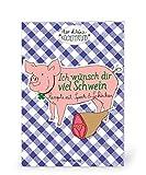 Coppenrath 852 Der kleine Küchenfreund: Ich wünsch dir viel Schwein