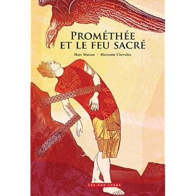 Prométhée et le feu sacré