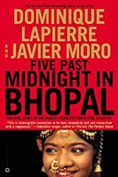Five Past Midnight in Bhopal: The Epic Story of the World's Deadliest Industrial Disaster by Dominique Lapierre (2003-06-01)