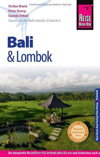 Reise Know-How Bali und Lombok: Reiseführer für individuelles Entdecken