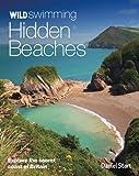 Wild Swimming Hidden Beaches: Explore the Secret Coast of Britain - PUNK PUBLISH - amazon.co.uk