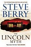 The Lincoln Myth: Book 9 (Cotton Malone Series)