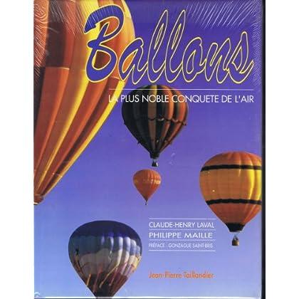 Ballons : La plus noble conquête de l'air