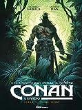 Conan il cimmero. Oltre il fiume nero: 3