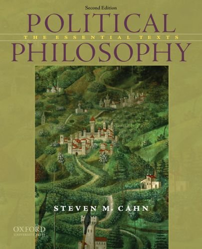 Political Philosophy: The Essential Texts por Steven M. Cahn