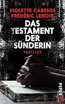 Das Testament der Sünderin: Thriller