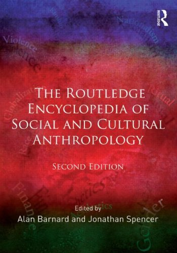 The Routledge Encyclopedia of Social and Cultural Anthropology (2011-10-31)