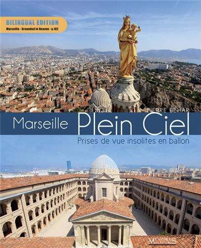 Marseille Plein Ciel - Prises de vue insolites en ballon